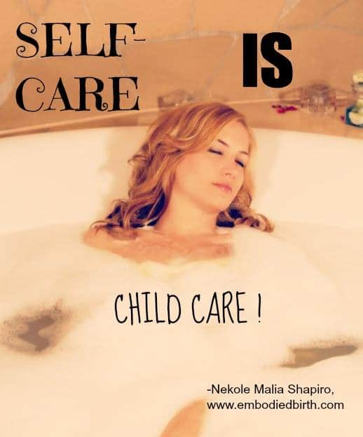 Self Care IS Child Care